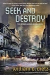 Dietz, William C. | Seek and Destroy | Signed First Edition Book