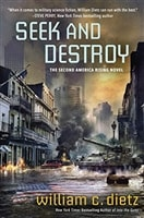 Seek and Destroy | Dietz, William C. | Signed First Edition Book