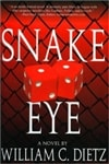 Snake Eye by William C. Dietz (Signed First Edition)