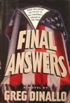 Dinallo, Greg| Final Answers | Signed First Edition Book