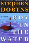 Boy in the Water | Dobyns, Stephen | Signed First Edition Book