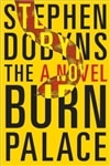 Burn Palace, The | Dobyns, Stephen | Signed First Edition Book