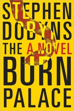 The Burn Palace by Stephen Dobyns