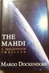 Dockendorf, Margo | Mahdi, The | First Edition Book