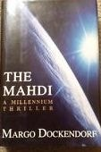 Mahdi, The | Dockendorf, Margo | First Edition Book