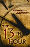 13th Hour, The | Doetsch, Richard | Signed First Edition Book