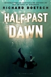 Doetsch, Richard - Half-Past Dawn (Signed First Edition)