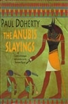 Doherty, Paul - Anubis Slayings, The (Signed First Edition UK)