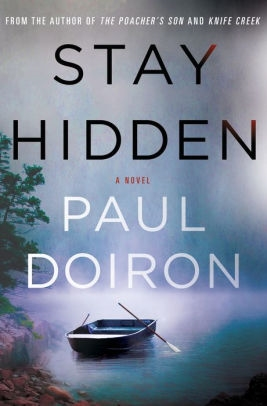 Stay Hidden by Paul Doiron