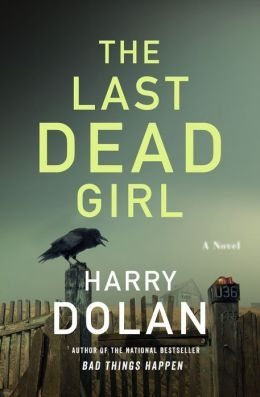 Last Dead Girl by Harry Dolan
