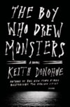 Donohue, Keith | Boy Who Drew Monsters, The | Signed First Edition Book