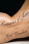 Centuries of June | Donohue, Keith | Signed First Edition Book