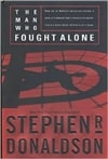 The Man Who Fought Alone by Stephen R. Donaldson | Signed First Edition Book