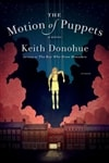 Donohue, Keith - Motion of Puppets, The (Signed First Edition)