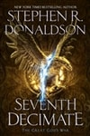 Seventh Decimate | Donaldson, Stephen R. | Signed First Edition Book