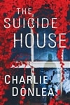 Donlea, Charlie | Suicide House, The | Signed First Edition Book