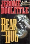 Bear Hug | Doolittle, Jerome | Signed First Edition Book