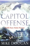 Capitol Offense | Doogan, Mike | Signed First Edition Book