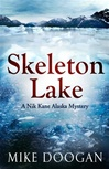 Doogan, Mike - Skeleton Lake (Signed First Edition)