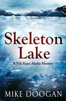 Skeleton Lake | Doogan, Mike | Signed First Edition Book