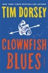 Dorsey, Tim | Clownfish Blues | Signed First Edition Book