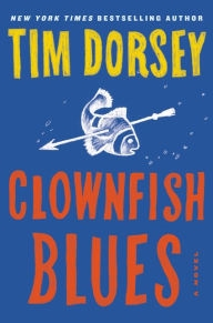 Clownfish Blues by Tim Dorsey