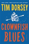 Clownfish Blues | Dorsey, Tim | Signed First Edition Book