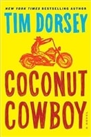 Coconut Cowboy | Dorsey, Tim | Signed First Edition Book