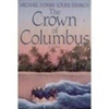 Dorris, Michael - Crown of Columbus, The (First Edition)