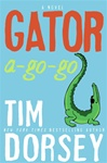 Dorsey, Tim - Gator A-Go-Go (Signed First Edition)