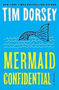 Mermaid Confidential by Tim Dorsey