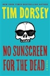 No Sunscreen for the Dead by Tim Dorsey | Signed First Edition Book