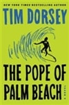 Pope of Palm Beach, The | Dorsey, Tim | Signed First Edition Book
