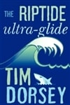 Riptide, Ultra-Glide, The | Dorsey, Tim | Signed First Edition Book
