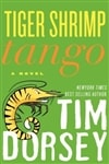Dorsey, Tim - Tiger Shrimp Tango (Signed First Edition)
