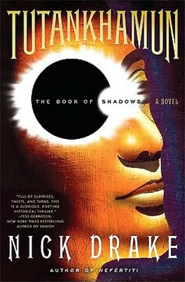 Tutankhamun: The Book of Shadows by Nick Drake