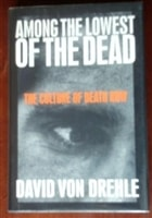 Among the Lowest of the Dead | Drehle, David Von | Signed First Edition Book