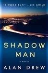 Shadow Man | Drew, Alan | Signed First Edition Book