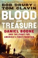 Blood and Treasure by Tom Clavin & Bob Drury