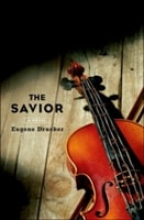 Savior, The | Drucker, Eugene | First Edition Book
