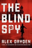 Blind Spy, The | Dryden, Alex | Signed First Edition Book