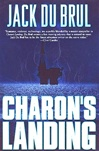 Charon's Landing | DuBrul, Jack | Signed First Edition Book