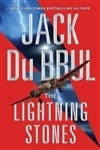 Du Brul, Jack | Lightning Stones, The | Signed First Edition Book