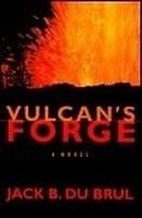 Vulcan's Forge | DuBrul, Jack | Signed First Edition Book