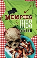 Memphis Ribs | Duff, Gerald | First Edition Trade Paper Book