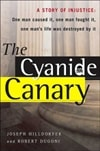 The Cyanide Canary by Robert Dugoni and Joseph HIlldorfer (Signed First Edition)