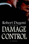 Dugoni, Robert - Damage Control (Signed First Edition)
