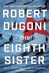 The Eighth Sister by Robert Dugoni | Signed First Edition Book