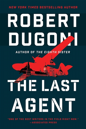 The Last Agent by Robert Dugoni