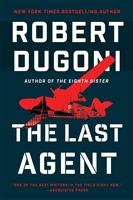 Dugoni, Robert | Last Agent, The | Signed First Edition Book